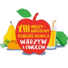 Polska po raz pierwszy gospodarzem XIII Międzynarodowego Kongresu Promocji Warzyw i Owoców!